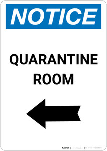 Notice: Quarantine Room Left Arrow Portrait - Wall Sign