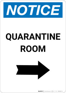 Notice: Quarantine Room Right Arrow Portrait - Wall Sign