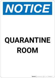 Notice: Quarantine Room Portrait - Wall Sign