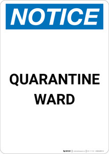 Notice: Quarantine Ward Portrait - Wall Sign