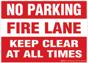 No Parking - Fire Lane: Keep Clear at All Times - Wall Sign