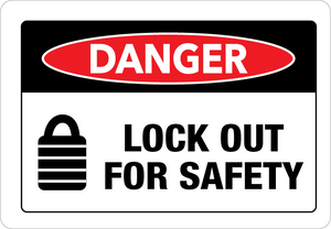Danger - Lock Out for Safety - Wall Sign