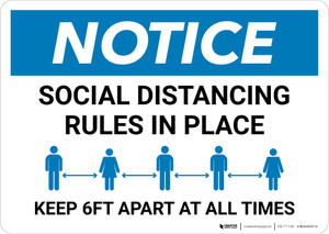 Notice: Social Distancing Rules in Place - Keep 6ft Apart at All Times Landscape - Wall Sign