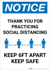Notice: Thank You For Social Distancing - Keep 6ft Apart Portrait - Wall Sign