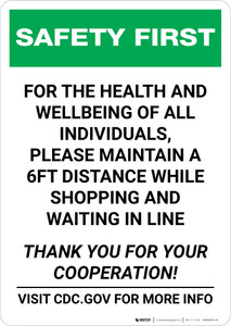 Safety First: Please Maintain a 6ft Distance While Shopping Portrait - Wall Sign