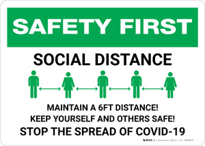 Safety First: Social Distance - Maintain a 6ft Distance! Landscape - Wall Sign