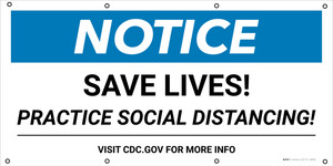 Notice: Save Lives Practice Social Distancing - Banner