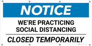 Notice: We're Practicing Social Distancing Closed Temporarily - Banner