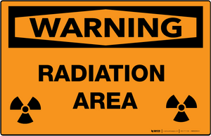 Warning: Radiation Area - Wall Sign
