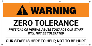 Warning: Zero Tolerance Physical Or Verbal Abuse - Banner