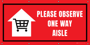 Please Observe One Way Aisle with Icon - Banner