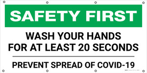 Safety First: Wash Your Hands For At Least 20 Seconds Prevent Covid-19 - Banner