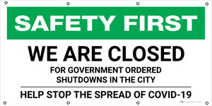 Safety First: We're Closed For Government Ordered Shutdowns COVID-19 - Banner