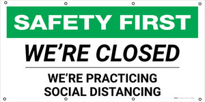 Safety First: We're Closed Practicing Social Distancing - Banner