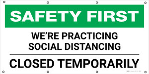 Safety First: We're Practicing Social Distancing Closed Temporarily - Banner