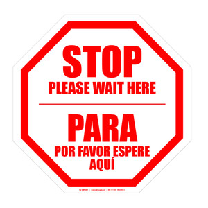 STOP: Please Wait Here Bilingual Spanish - Floor Sign