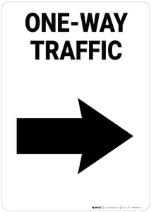 One-Way Traffic Right Arrow Portrait - Wall Sign