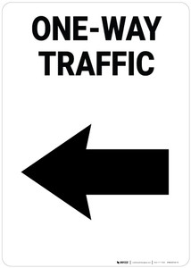One-Way Traffic Left Arrow Portrait - Wall Sign