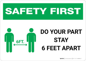 Safety First: Do Your Part Stay 6 Feet Apart with Icon Landscape - Wall Sign
