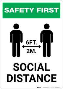 Safety First: Social Distance 6 Ft 2m with Icon Portrait - Wall Sign