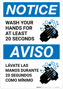 Notice: Wash Your Hands For At Least 20 Seconds Bilingual with Icon Portrait - Wall Sign