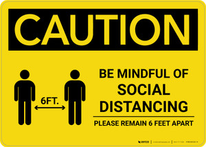 Caution: Be Mindful of Social Distancing with Icon Landscape - Wall Sign
