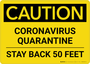 Caution: Coronavirus Quarantine Stay Back 50 Feet Landscape - Wall Sign