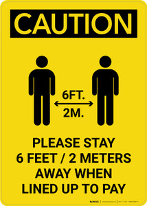 Caution: Please Stay 6ft Away When Lined Up To Pay with Icon Portrait - Wall Sign