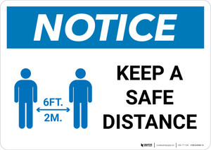 Notice: Keep Distance Maintain 6ft with Icon Landscape - Wall Sign