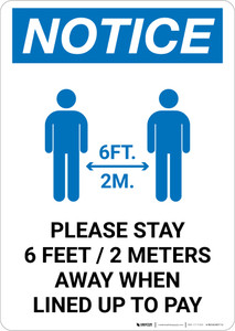 Notice: Please Stay 6ft Away When Lined Up To Pay Portrait - Wall Sign