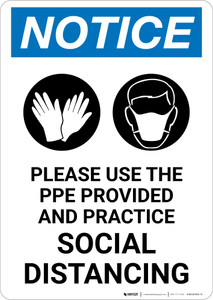 Notice: Please Use the PPE Provided and Practice Social Distancing with Icons Portrait - Wall Sign