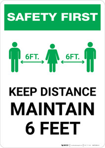 Safety First: Keep Distance Maintain 6ft with Icon Portrait - Wall Sign