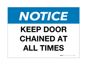 Notice: Keep Door Chained - Wall Sign