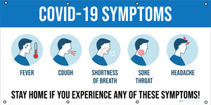 Stay Home if You Experience Any of These Symptoms - Banner