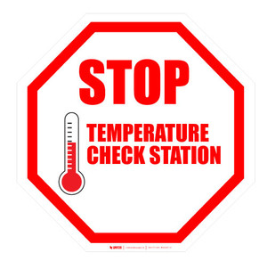 STOP - Temperature Check Station - Red - Floor Sign