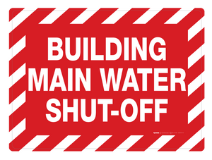 Building Main Water Shut-Off - Wall Sign