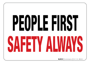 People First - Safety Always - Wall Sign