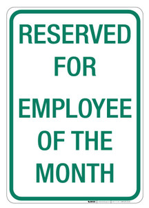 Reserved for Employee of the Month  - Wall Sign