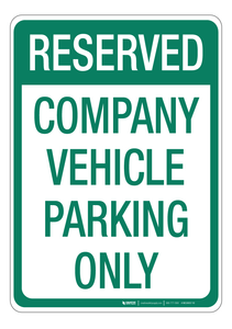 Company Vehicle Parking Only - Wall Sign