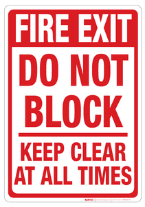 Fire Exit – Do Not Block – Keep Clear - Wall Sign