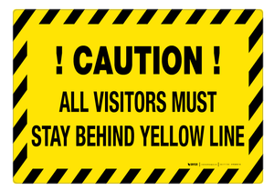 Visitors Must Stay Behind Yellow Line – Floor Sign