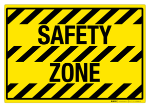 Safety Zone - Floor Sign