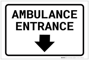 Ambulance Entrance Below with Arrow Landscape - Label