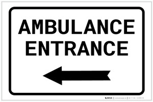 Ambulance Entrance Left with Arrow Landscape - Label