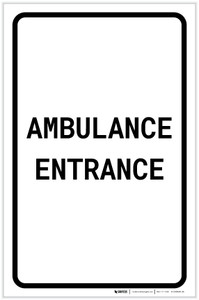 Ambulance Entrance Portrait - Label