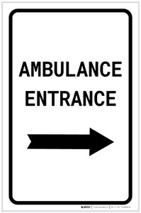 Ambulance Entrance with Right Arrow Portrait - Label