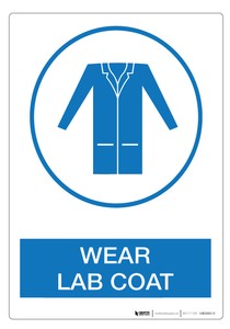 Wear Lab Coat - Wall Sign