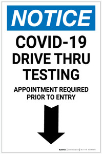 Notice: COVID-19 Drive Thru Testing Down Arrow Portrait - Label