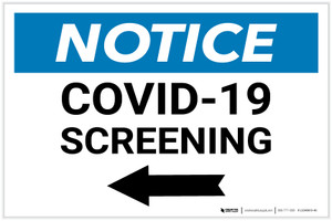 Notice: COVID-19 Screening Left Arrow Landscape - Label