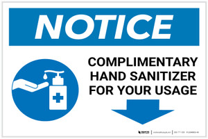 Notice: Complimentary Hand Sanitizer For Your Usage - Down Arrow Landscape - Label